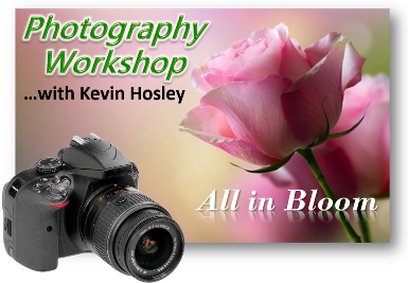 Kansas City Rose Society - Photography Workshop with Kevin Hosley